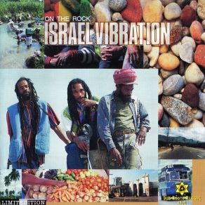 Israel Vibration  On The Rock   1995