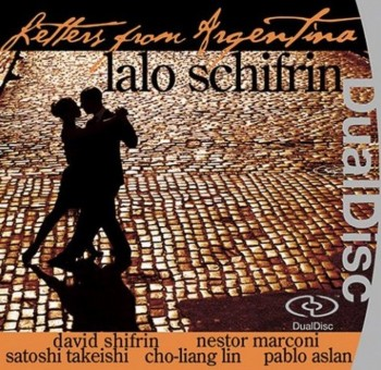 Lalo Schifrin - Letters from Argentina [DVD-Audio] [DualDisc] (2006)