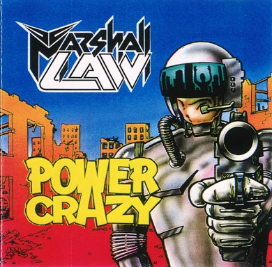 Marshall Law - Power Crazy [EP] (1991)