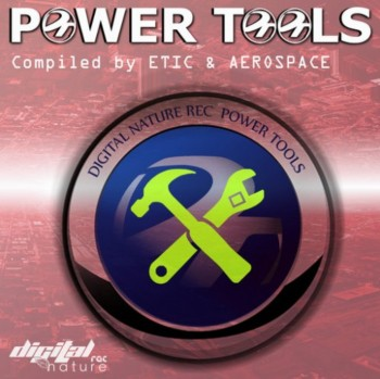 Etic and Aerospace - Power Tools (2012)