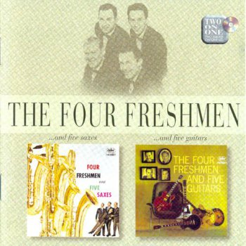 The Four Freshmen - ...And Five Saxes ...And Five Guitars (1998)