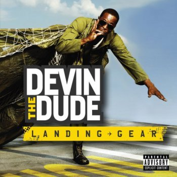 Devin The Dude-Landing Gear 2008