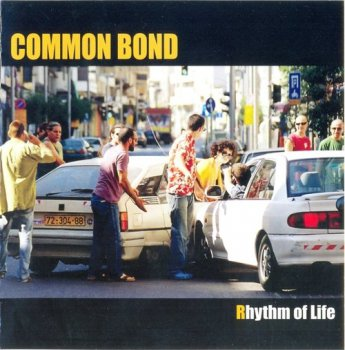Common Bond - Rhythm Of Life (2006)