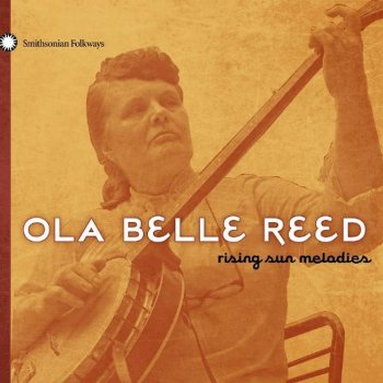 Ola Belle Reed - Rising Sun Melodies (2010)