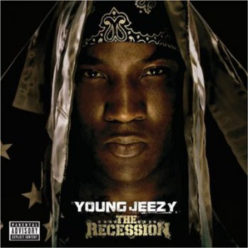 Young Jeezy-The Recession 2008