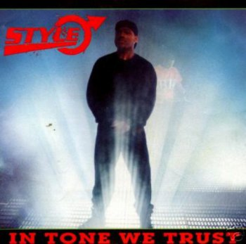 Style-In Tone We Trust 1990
