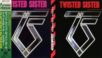 Twisted Sister - You Can't Stop Rock 'n' Roll 1983 (2CD: Atlantic, Japan 1997/Armoury, USA 2011)