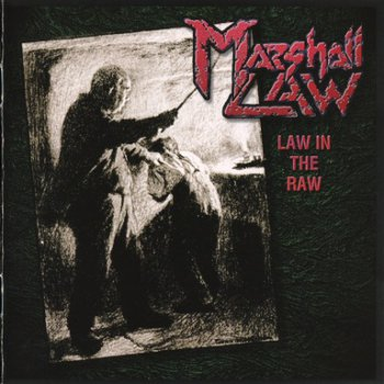 Marshall Law - Law In The Raw (1996)