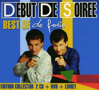 Debut De Soiree - Best Of De Folie [2CD] (2010)