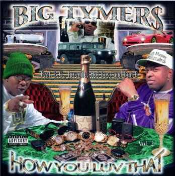Big Tymers-How You Luv That Vol. 2 1998