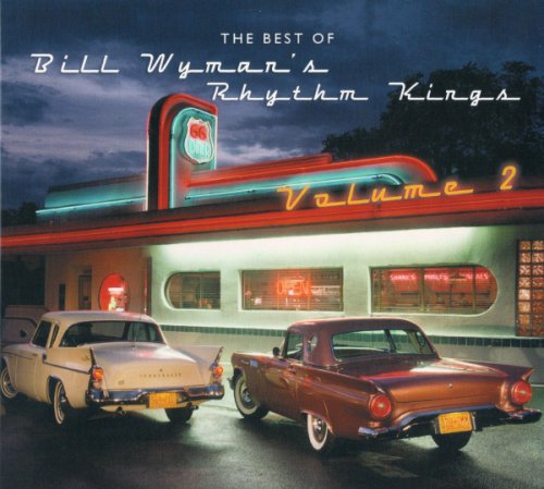 Bill Wyman's Rhythm Kings - The Best Of (Volume 2)