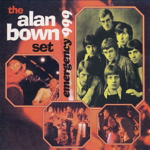 The Alan Bown Set - Emergency 999 (1965-1967) [Reissue 2000]
