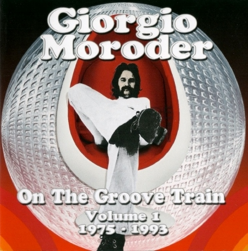 Giorgio Moroder - On The Groove Train Volume 1: 1975-1993 (2cd 2012)