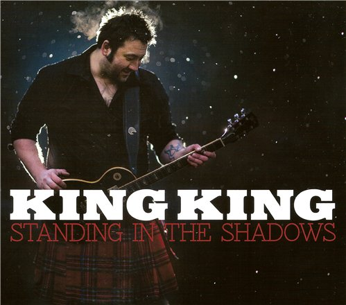 King King - Standing In The Shadow (2013)
