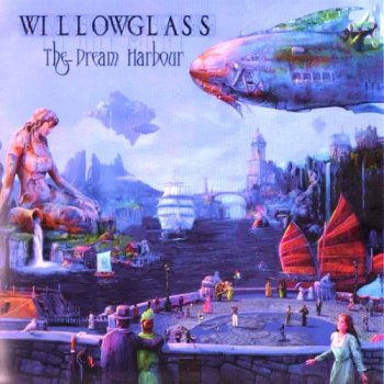 Willowglass - The Dream Harbour 2013 (Self released WGCD003)