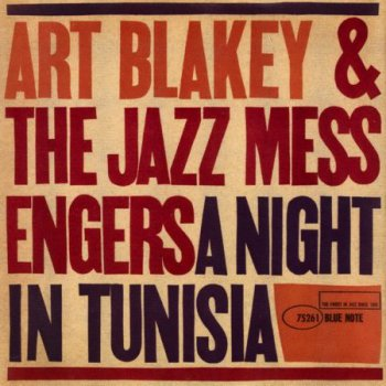 Art Blakey & The Jazz Messengers - A Night In Tunisia (1960)