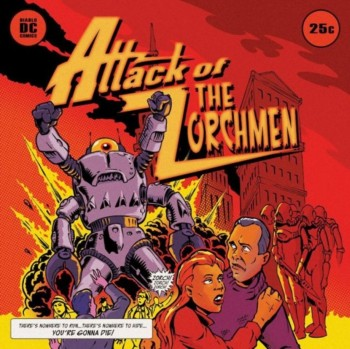 The Zorchmen - Attack Of The Zorchmen (2013)