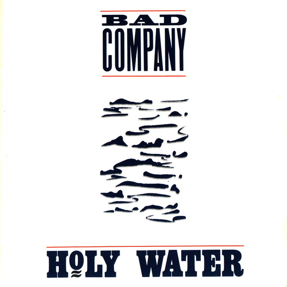 Bad Company - Holy Water 1990