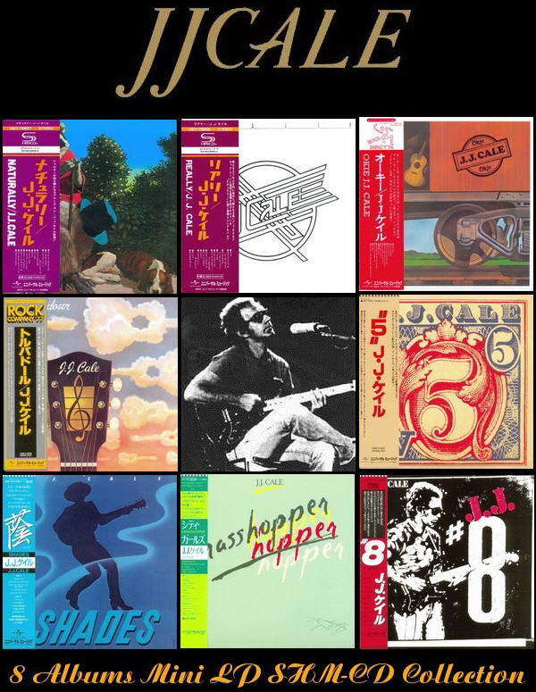 J.J. Cale: 8 Albums Mini LP SHM-CD Collection - Universal Music Japan 2013