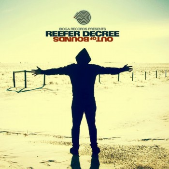 Reefer Decree - Out Of Bounds (2012)