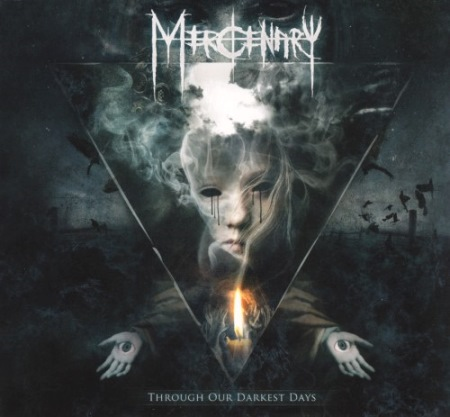Mercenary - Through Our Darkest Days [Limited Edition] (2013)