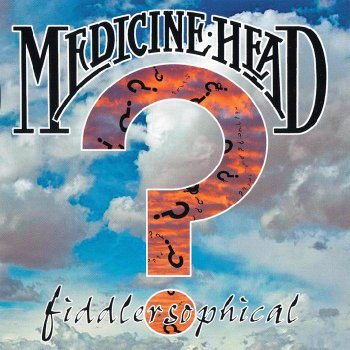 Medicine Head - Fiddlersophical (2011)