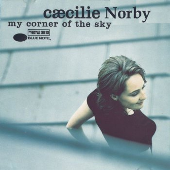 Caecilie Norby - My Corner of the Sky (1996)