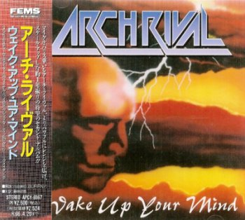 Arch Rival - Wake Up Your Mind 1993 (FEMS/IMF, Japan 1994)