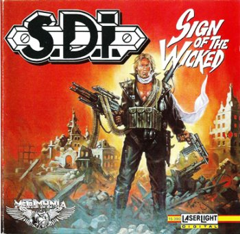 S.D.I. - Sighn Of The Wicked 1988 (Delta Music 1991)