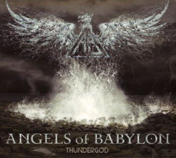 Angels Of Babylon - Thundergod (2013)