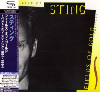 Sting - Fields Of Gold: The Best Of 1984-1994 (Japanese Edition) 2009