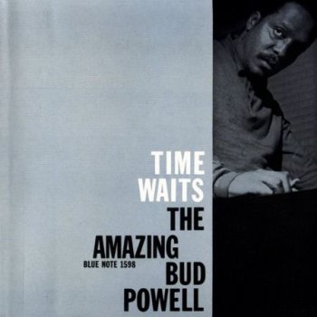 Time Waits: The Amazing Bud Powell Vol. 4 (1958)