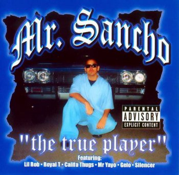 Mr. Sancho-The True Player 2001