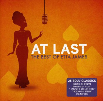 Etta James - At Last: The Best Of Etta James (2010)