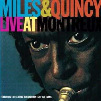 Miles Davis & Quincy Jones - Live At Montreux (1991)