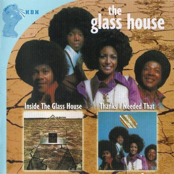 The Glass House - Inside The Glass House / Thanks I Needed That (2010)