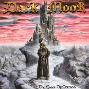 Dark Moor - The Gates Of Oblivion (2002) [2012]
