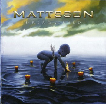 Mattsson - Dream Child (2008)