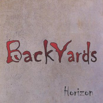 Backyards - Horizon 2011 (Musea Parallele MP 3234)