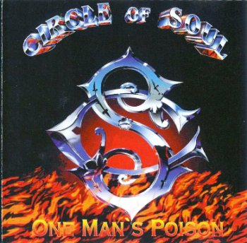 Circle Of Soul - One Man's Poison (1993)