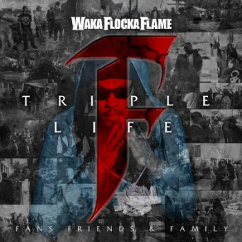 Waka Flocka Flame-Triple F Life Friends, Fans, & Family 2012