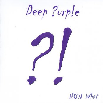 Deep Purple - Now What !