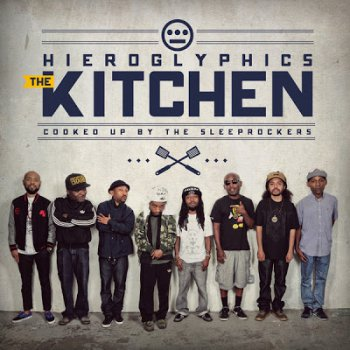 Hieroglyphics-The Kitchen 2013