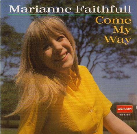 Marianne Faithfull - Come My Way (1965) [Reissue 1991]