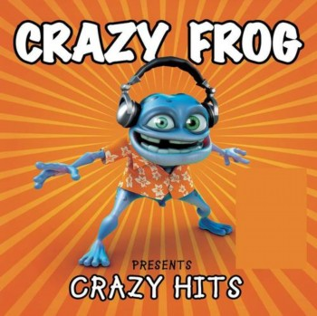 Crazy Frog - Presents Crazy Hits (2005)