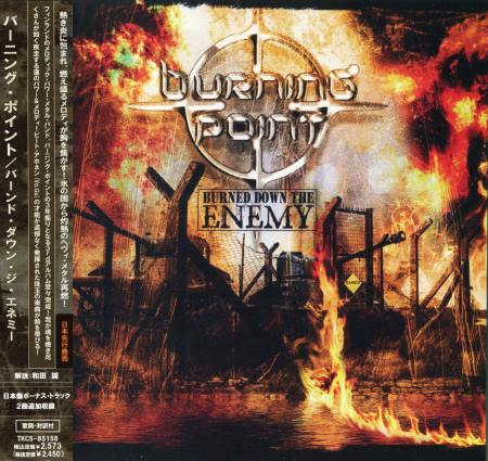 Burning Point - Burned Down The Enemy (Japanese Edition) 2006