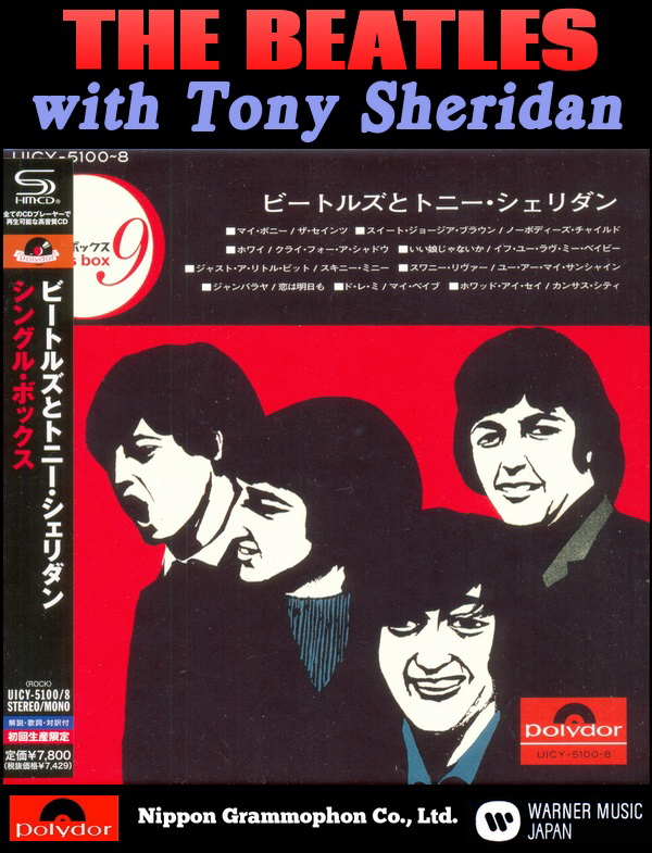 The Beatles with Tony Sheridan: Single Box - 9 SHM-CD Box Set Universal Music Japan 2013