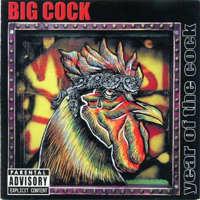 Big Cock - Year Of The Cock (2005)