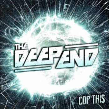 The Deep End - Cop This (2013)