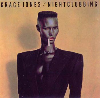 Grace Jones - Nightclubbing (1981)